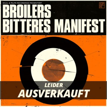 "Broilers - Bitteres Manifest 7""-Vinyl - Leider Ausverkauft"