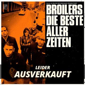 """Broilers - Die Beste Aller Zeiten 7"""" - Vinyl - Leider Ausverkauft"""