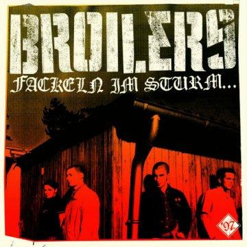 Broilers - Fackeln im Sturm - Digipak CD