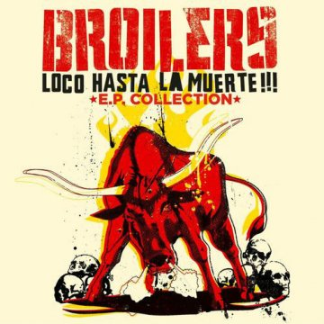Broilers - Loco Hasta La Muerte EP Collection - LP